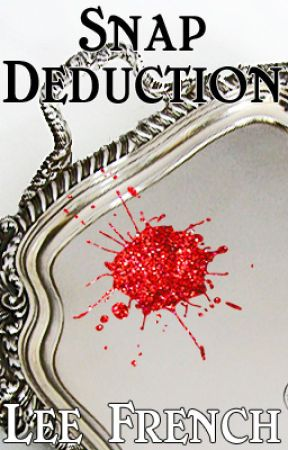 Snap Deduction by LeeFrench