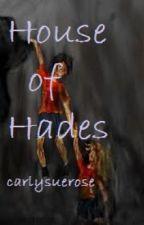 House of Hades by ShadowhunterCalypso