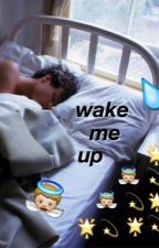 wake me up by moonshineafi