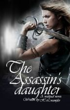 The Assassin's Daughter by HeatherWampler