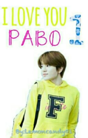 I LoVe You, PABO (Infinite Sungjong) by hajimarkkk