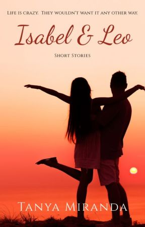 Isabel & Leo - Short Stories by tanyamiranda