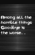 GOODBYE by pixyme