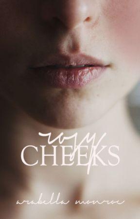 Rosy Cheeks by arabellamonroe