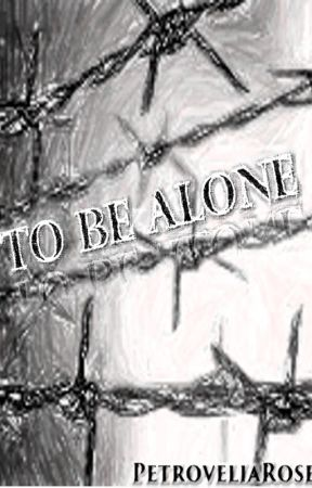 To Be Alone by Aesthetic_Expression