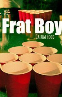 Frat Boy || Calum Hood cover