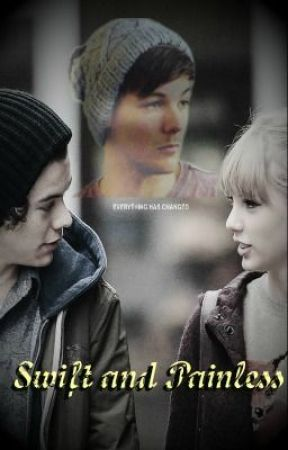 [On Hold!] Swift and Painless (Larry Stylinson) by SupernaturallyLarry