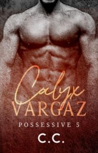 POSSESSIVE 5: Calyx Vargaz cover