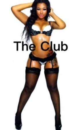 The Club by TaJericka_xox3