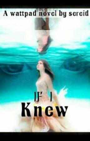 If I knew by EwelaAlen