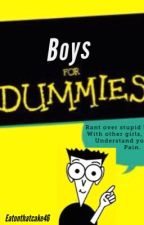 Boys for dummies by eatonthatcake46