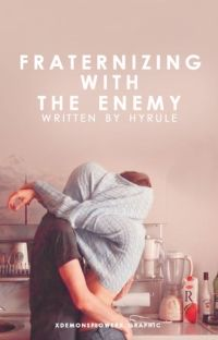 Fraternizing with the Enemy cover