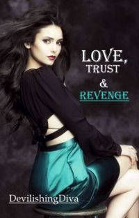 Love, Trust & Revenge (IKMP Series #4) cover