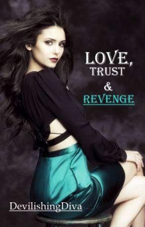 Love, Trust & Revenge (IKMP Series #4) by DevilishingDiva