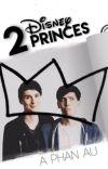 2 Disney Princes ➳ phan AU cover