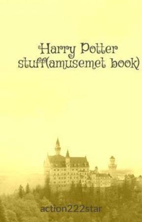 Harry Potter stuff(amusemet book) by LlamaNeedNoDrama