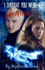 Dramione -I thought you were a Dementor by MysteriousLuna