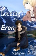 Looking For Eren {Eremin AU} by sugglyphan