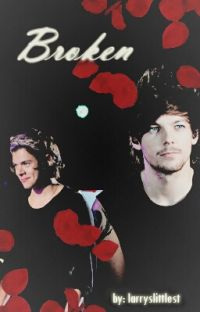 Broken- A Larry Stylinson AU cover