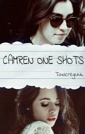 Camren One Shots by jnkplanet