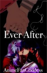 Ever After by theanimefangoddess