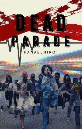 Dead Parade by Hanae_Hiro