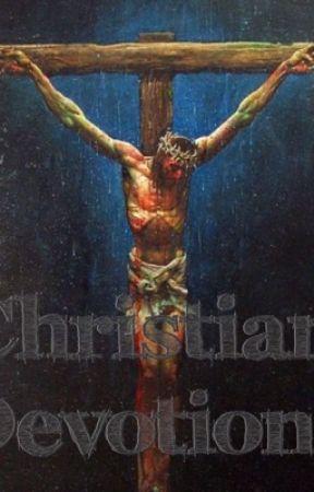 Christian Devotions by thekingdomsociety