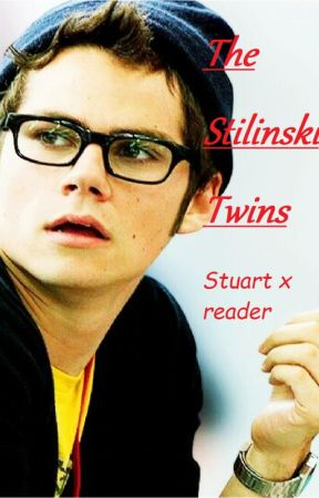 The Stilinski Twins                                {Stuart Twombly x Reader} by LittleAddie