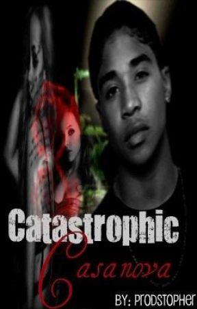 Catastrophic Casanova by beyqueeen