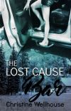 THE LOST CAUSE BAR #wattys2017 cover