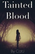 Tainted Blood [3] by BlackCherryChaos