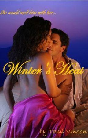 Winter's Heat Book 1 by tamicat76