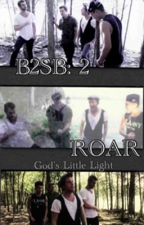 B2SB:2 Roar by Godslittlelight