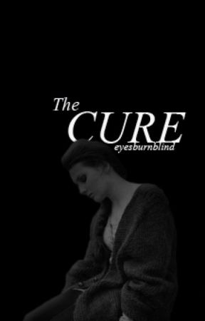 The Cure by eyesburnblind