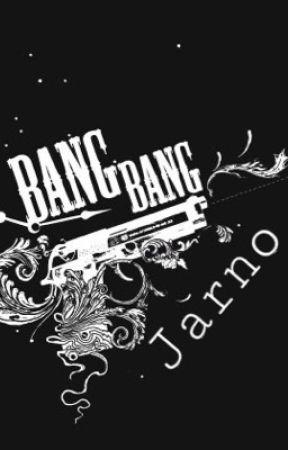 Bang Bang by Jarnooo