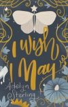 I Wish I May {News & Updates Only} cover