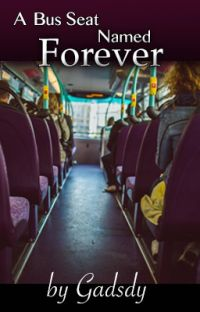 A Bus Seat Named Forever cover