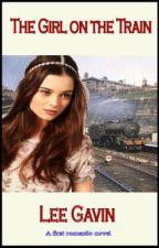 The Girl on the Train by LeeGavin