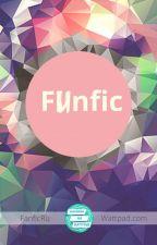 FUNfic от WattpadFanficRU