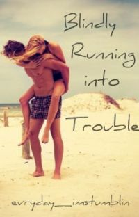 Blindly Running into Trouble cover