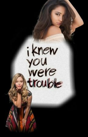 I Knew You Were Trouble (Emison) by writinggforrfunn