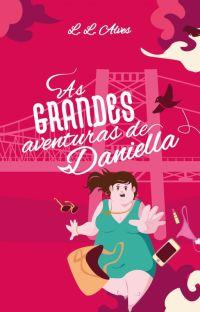 As GRANDES Aventuras de Daniella [COMPLETO] cover