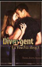 Divergent (a FourTris story) [HIATUS] by Three_Brave_Ravens