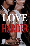 Love Me Harder (Black Omega Society 2) cover
