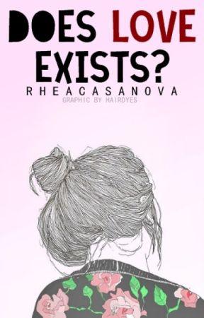 Does Love Exists? by RheaCasanova