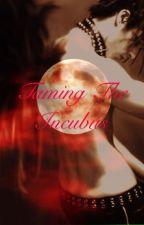 Taming the Incubus ni bluesky22