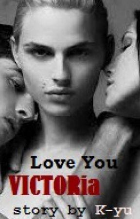 Love You VICTORia by NienKyu