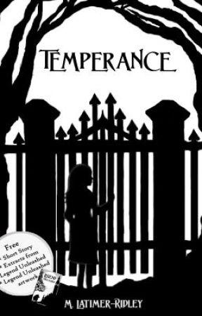 Temperance by mlatimerridley