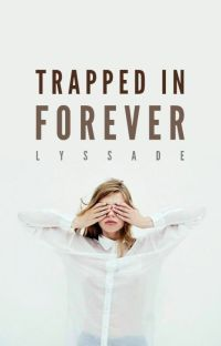 Trapped in Forever cover