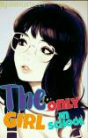 The Only Girl in School (#wattys2020) cover